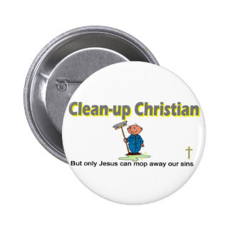 Clean-up Christian janitor design Pinback Buttons