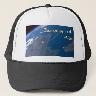 Clean up Your Trash Trucker Hat