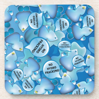 Clean Water Drops Call Out No Hydro-Fracking! Beverage Coaster