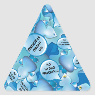 Clean Water Drops Call Out No Hydro-Fracking! Triangle Sticker
