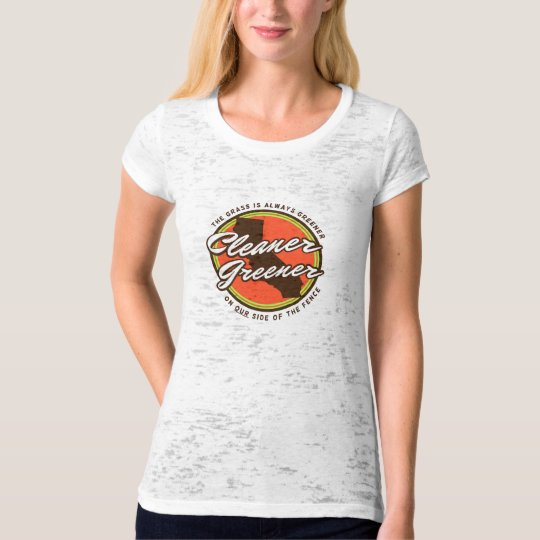 Cleaner Greener ladies burnout tshirt