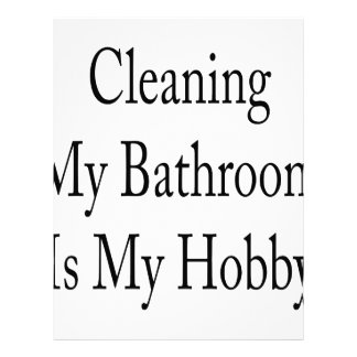 Cleaning My Bathroom Is My Hobby Personalized Letterhead