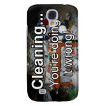 Cleaning You're Doing it Wrong! Galaxy S4 Case