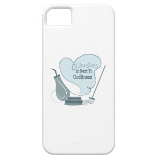 Cleanliness Is Next To Godliness iPhone 5 Cases