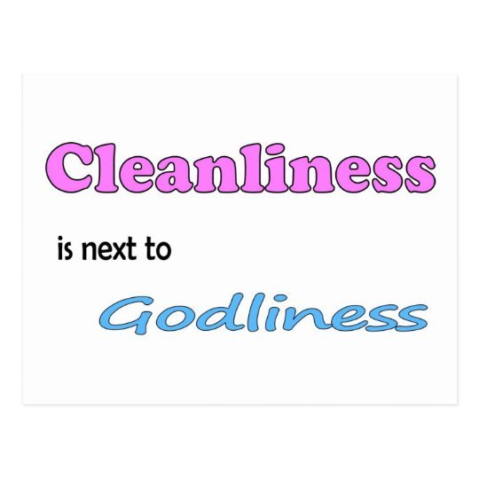 Cleanliness is next to Godliness Postcard