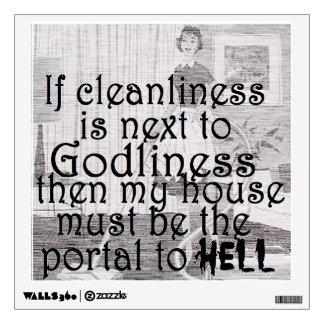 Cleanliness Joke Wall Sticker