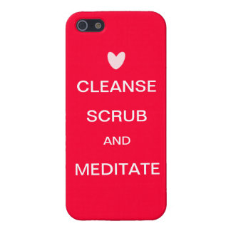 Cleanse Scrub and Meditate Red iphone Case Cases For iPhone 5