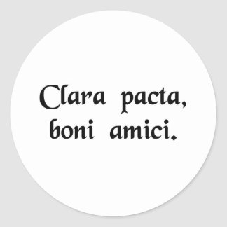 Clear agreements, good friends classic round sticker