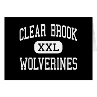 Clear Brook - Wolverines - High - Friendswood Greeting Card