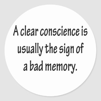 Clear Conscience Classic Round Sticker