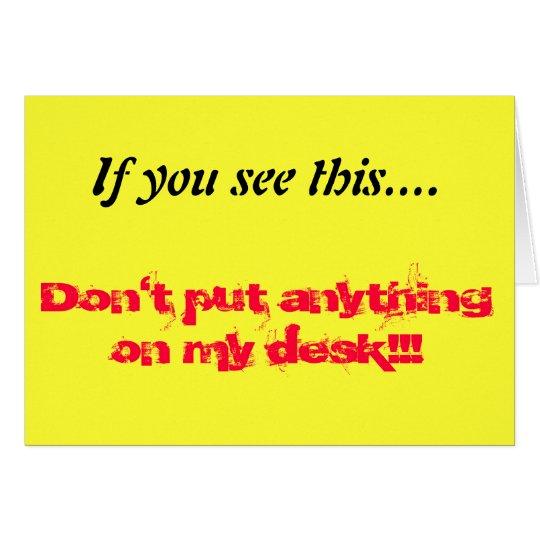 Clear desk card