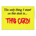 Clear desk greeting card