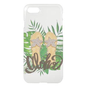 Beach Themed Clear Hawaiian Tropical Flip Flop Aloha iPhone 7 Case