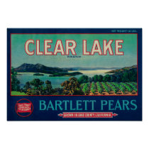 Clear Lake Pear Crate LabelLake County, CA Poster
