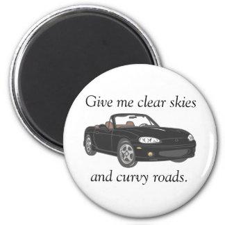 Clear Skies & Curvy Roads- black Magnet