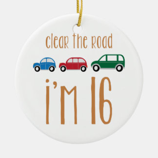 Clear The Road I'm 16 Double-Sided Ceramic Round Christmas Ornament