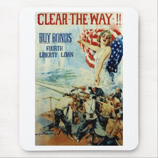 Clear The Way! ~ Buy Bonds Mouse Pad