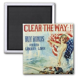 Clear the Way!! - Fourth Liberty Loan Magnet