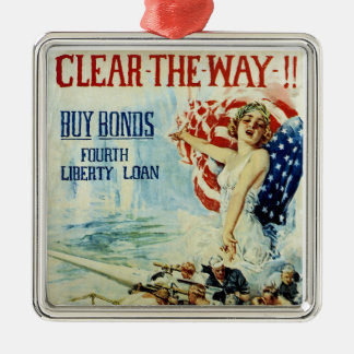 Clear the Way!! - Fourth Liberty Loan Square Metal Christmas Ornament