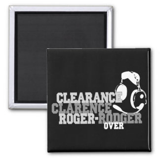 Clearance Clarence Roger Rodger Over Magnet