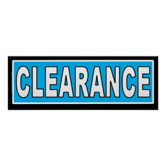 Clearance Sign For Retail Store Use Poster