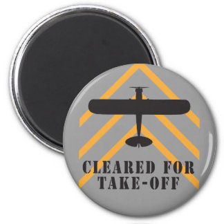 Cleared For Take Off 2 Inch Round Magnet