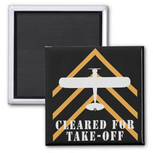 Cleared For Take Off 2 Inch Square Magnet