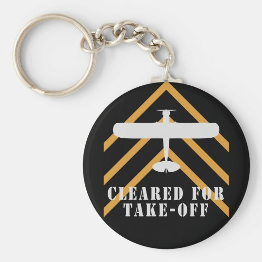 Cleared For Take Off Keychain