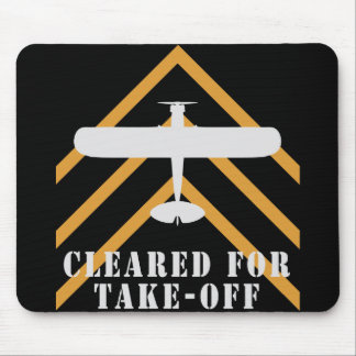 Cleared For Take Off Mouse Pad