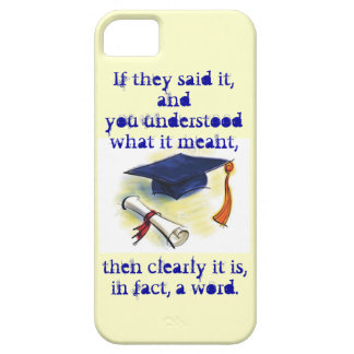 Clearly it is, in fact, a word iPhone SE/5/5s case