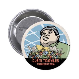 Clem Trayles President Pinback Button