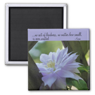 Clematis Inspirational Kindness Quote Magnet