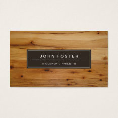 Clergy / Priest - Border Wood Grain Business Card at Zazzle