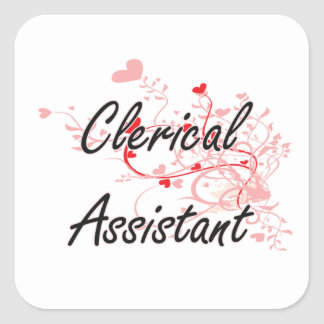 Clerical Assistant Artistic Job Design with Hearts Square Sticker