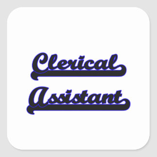 Clerical Assistant Classic Job Design Square Sticker