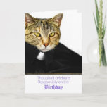 """Clerical Kitty Celebrate Responsibly Birthday Card<br><div class=""""desc"""">Funny clerical Kitty encourages you to celebrate responsibly on thy birthday or thou shalt find thyself in purrr-gatory.  This card is perfect for anyone with a sense of humor.</div>"""