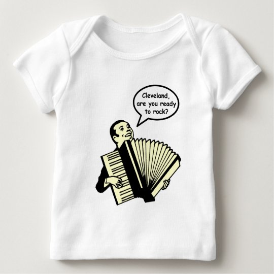 Cleveland, are you ready to rock? (Accordion) Baby T-Shirt