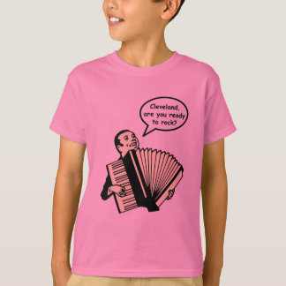 Cleveland, are you ready to rock? (Accordion) T-Shirt