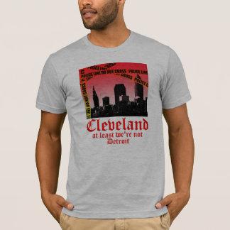 Cleveland: at least we're not Detroit (alt) T-Shirt