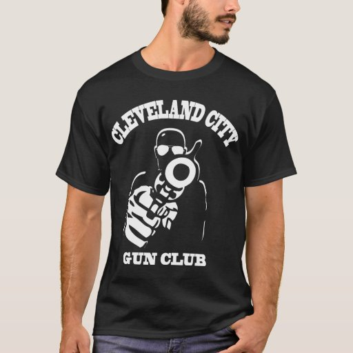Cleveland City Gun Club T Shirt Zazzle