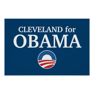 CLEVELAND for Obama custom your city personalized Poster
