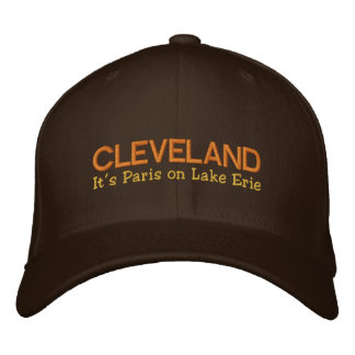 Cleveland, OH  It's Paris On Lake Erie Embroidered Cap