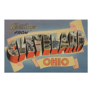 Cleveland, Ohio - Large Letter Scenes Poster