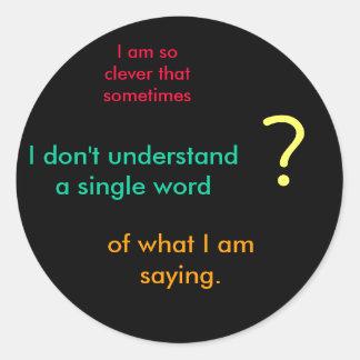Clever Classic Round Sticker