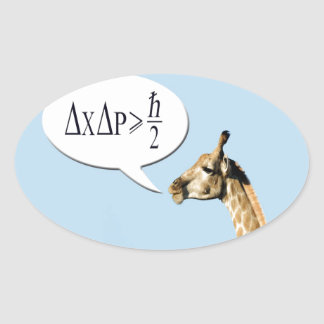 Clever giraffe explains Heisenberg uncertainty pri Oval Sticker