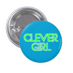 Clever Girl Pins