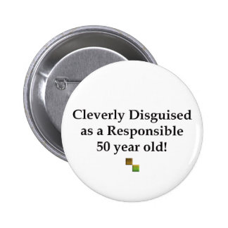 Cleverly Disguised 50! Button