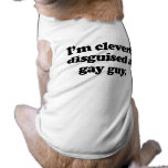 Cleverly disguised as a gay guy doggie tee