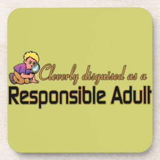 CLEVERLY DISGUISED AS A RESPONSIBLE ADULT COASTERS