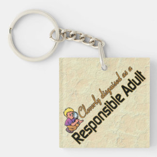 CLEVERLY DISGUISED AS RESPONSIBLE ADULT KEYCHAIN